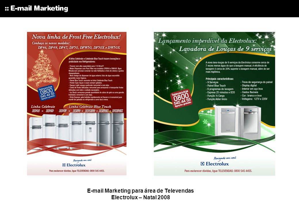 E-mail Marketing para área de Televendas Electrolux – Natal 2008