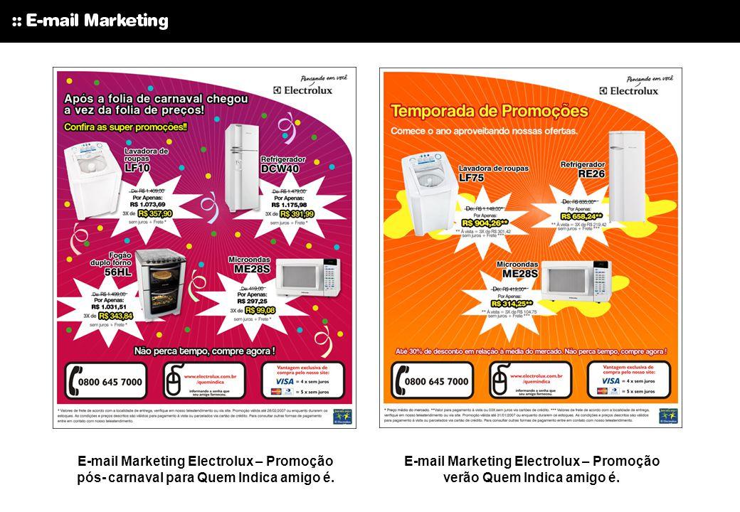 E-mail Marketing Electrolux – Promoção verão Quem Indica amigo é.