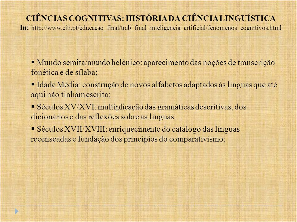 CIÊNCIAS COGNITIVAS: HISTÓRIA DA CIÊNCIA LINGUÍSTICA