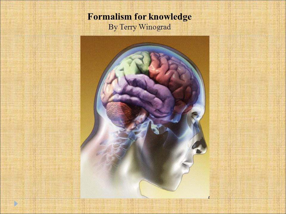 Formalism for knowledge