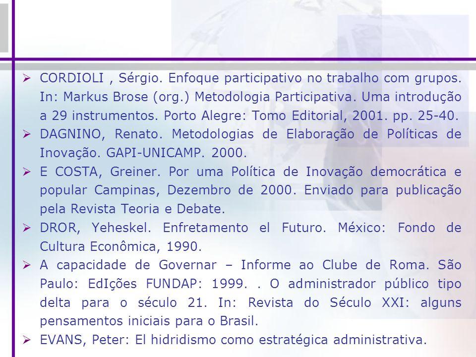 CORDIOLI , Sérgio. Enfoque participativo no trabalho com grupos