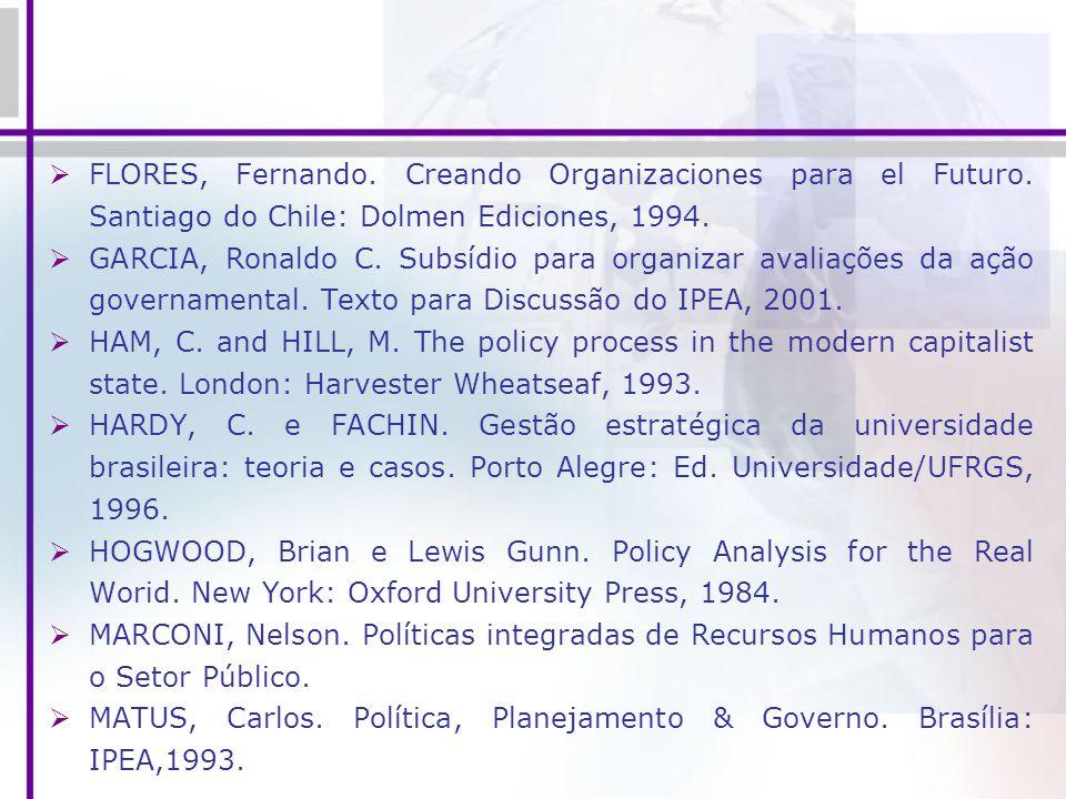 FLORES, Fernando. Creando Organizaciones para el Futuro
