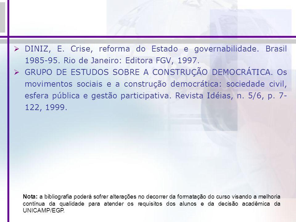 DINIZ, E. Crise, reforma do Estado e governabilidade. Brasil 1985-95