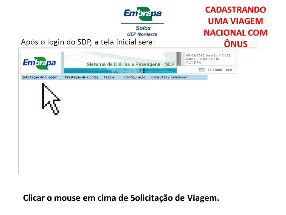 Após o login do SDP, a tela inicial será: