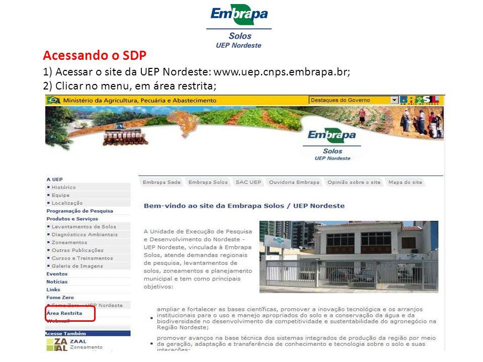 Acessando o SDP 1) Acessar o site da UEP Nordeste: www. uep. cnps