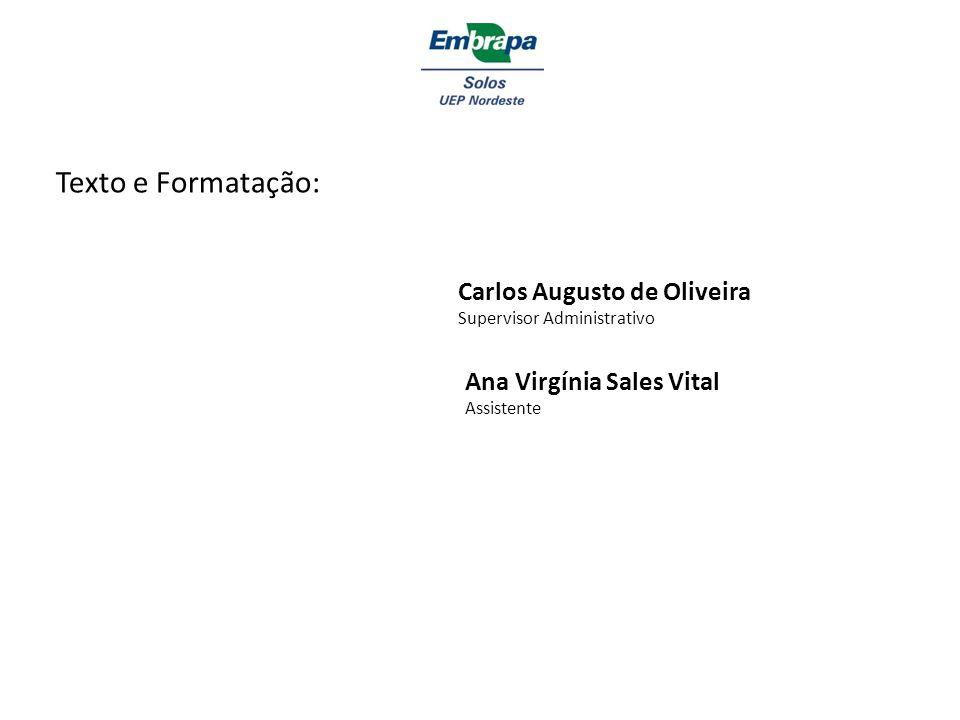 Texto e Formatação: Carlos Augusto de Oliveira