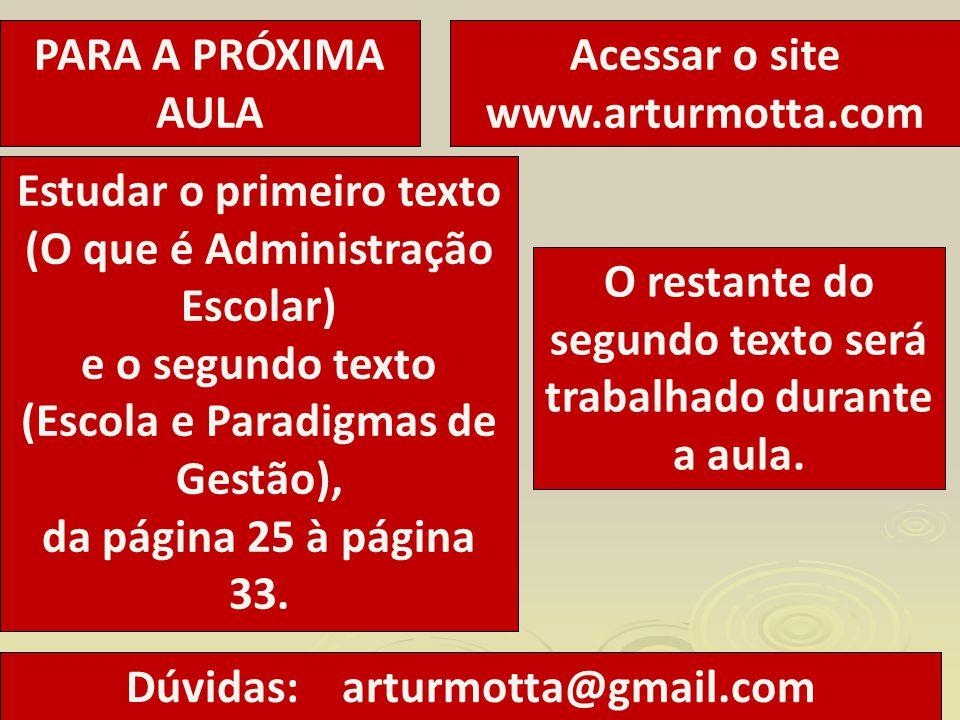 Acessar o site www.arturmotta.com