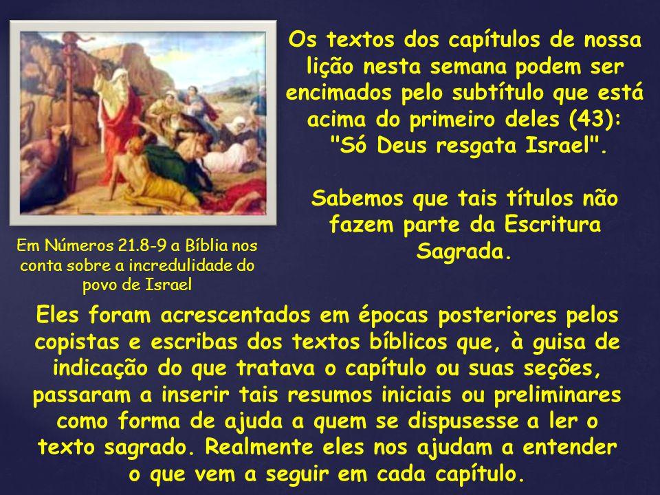 Sabemos que tais títulos não fazem parte da Escritura Sagrada.