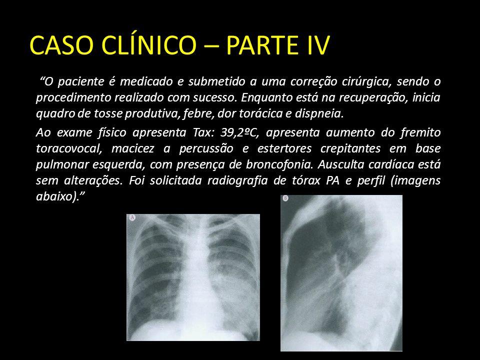 CASO CLÍNICO – PARTE IV