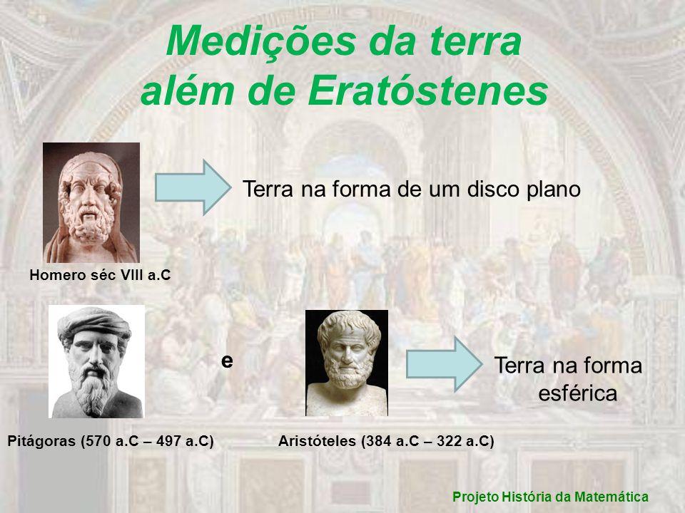 Medições da terra além de Eratóstenes Projeto História da Matemática