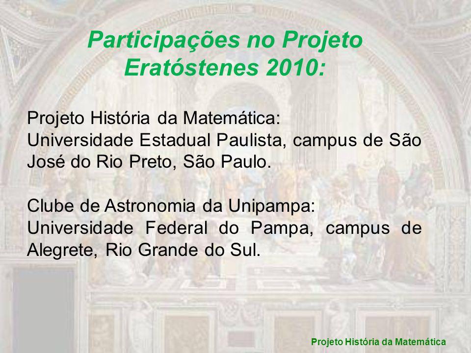 Participações no Projeto Eratóstenes 2010: