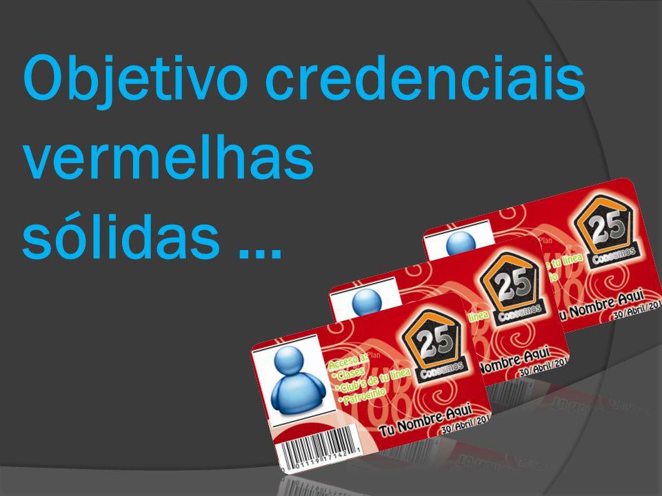 Objetivo credenciais vermelhas sólidas …