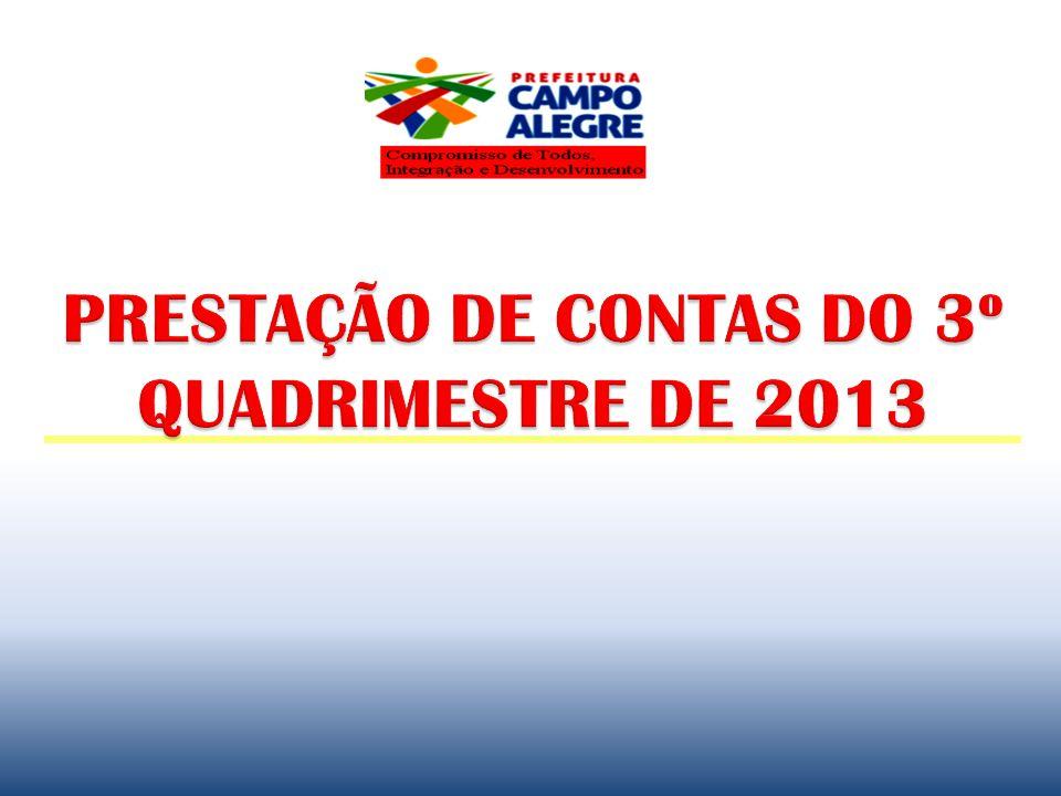 PRESTAÇÃO DE CONTAS DO 3º QUADRIMESTRE DE 2013