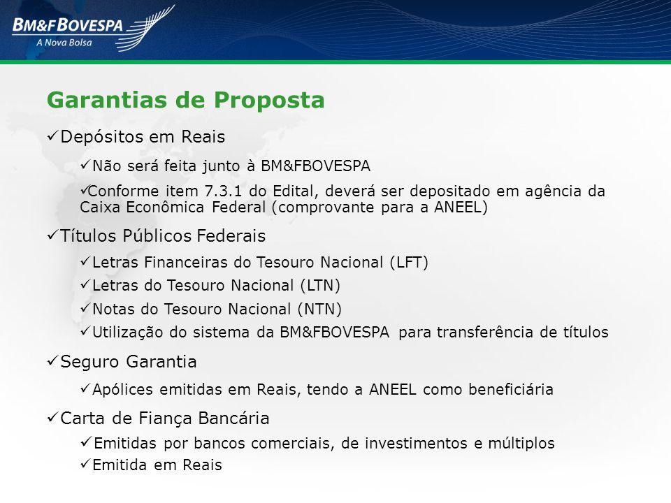 Garantias de Proposta Depósitos em Reais Títulos Públicos Federais