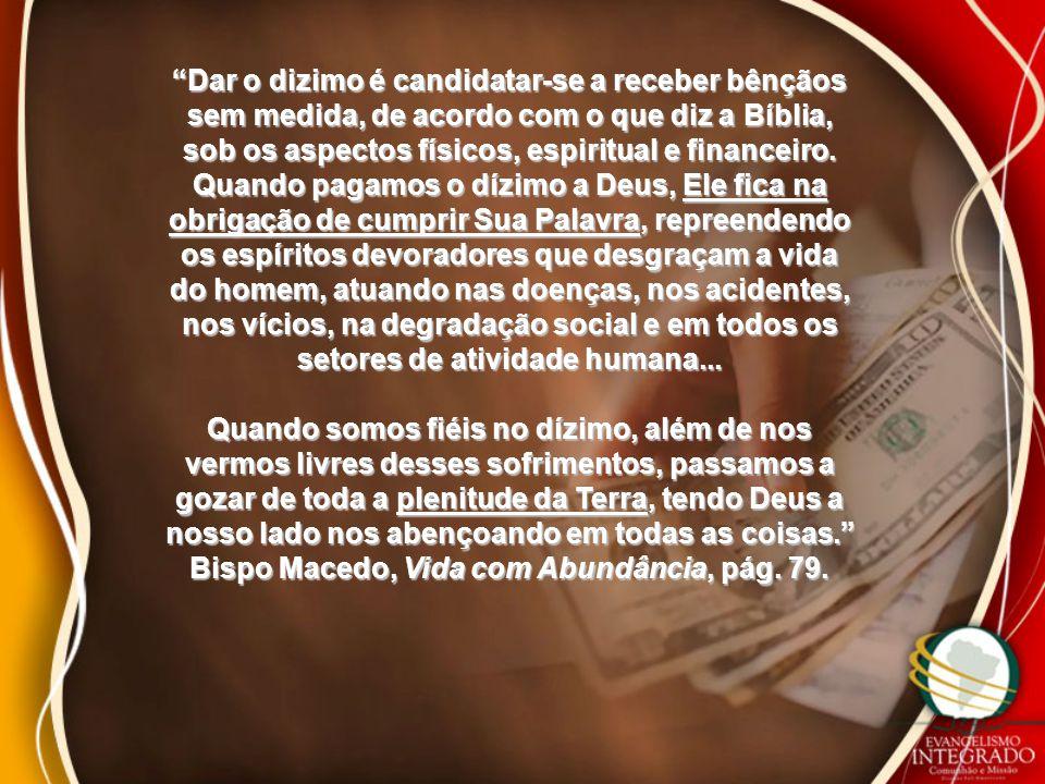 Bispo Macedo, Vida com Abundância, pág. 79.