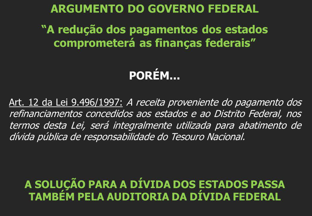 ARGUMENTO DO GOVERNO FEDERAL