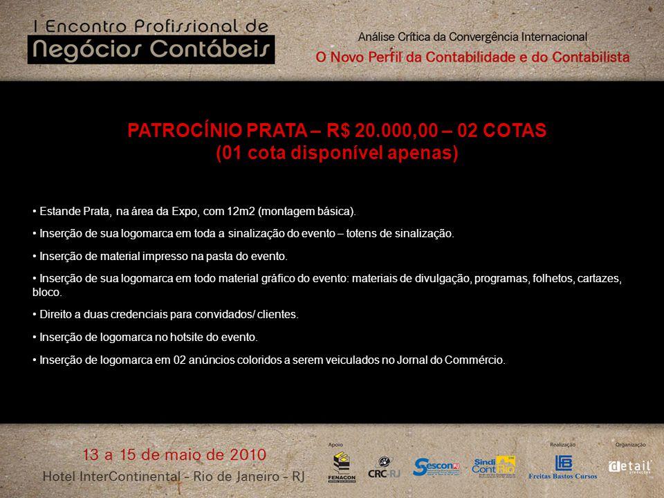 PATROCÍNIO PRATA – R$ 20.000,00 – 02 COTAS (01 cota disponível apenas)