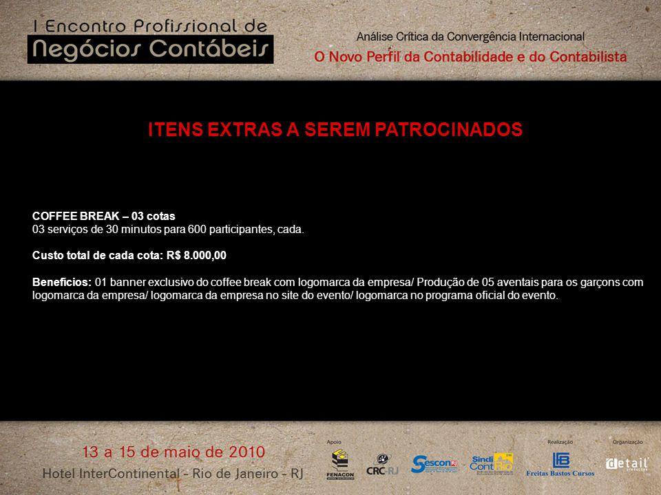 ITENS EXTRAS A SEREM PATROCINADOS