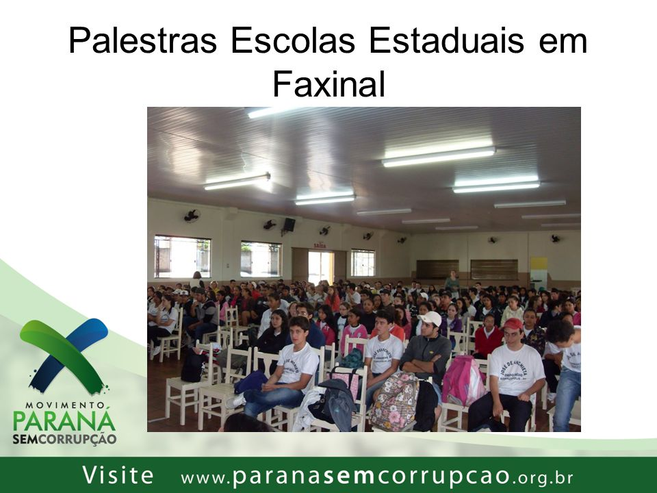 Palestras Escolas Estaduais em Faxinal
