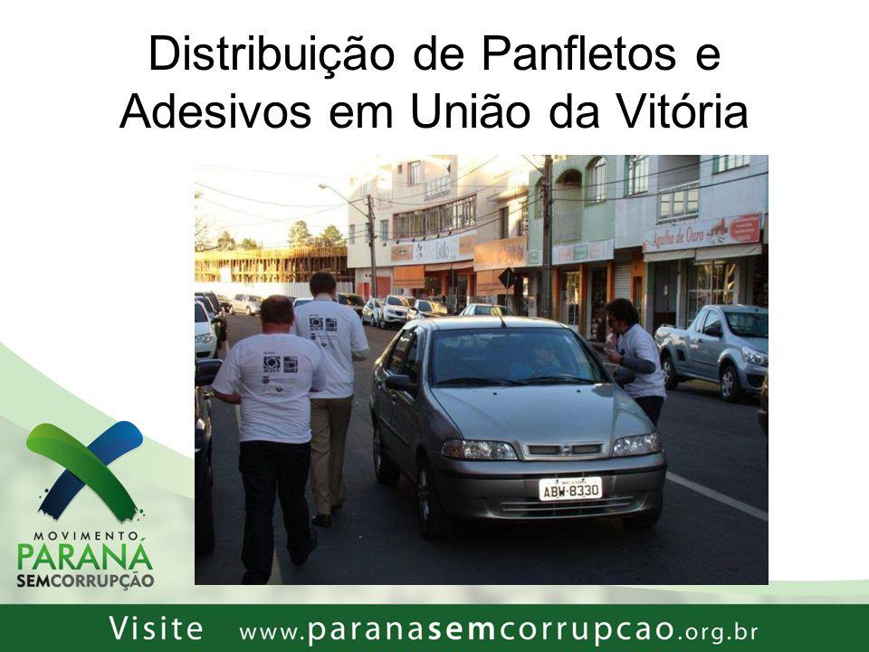 Distribuição de Panfletos e Adesivos em União da Vitória