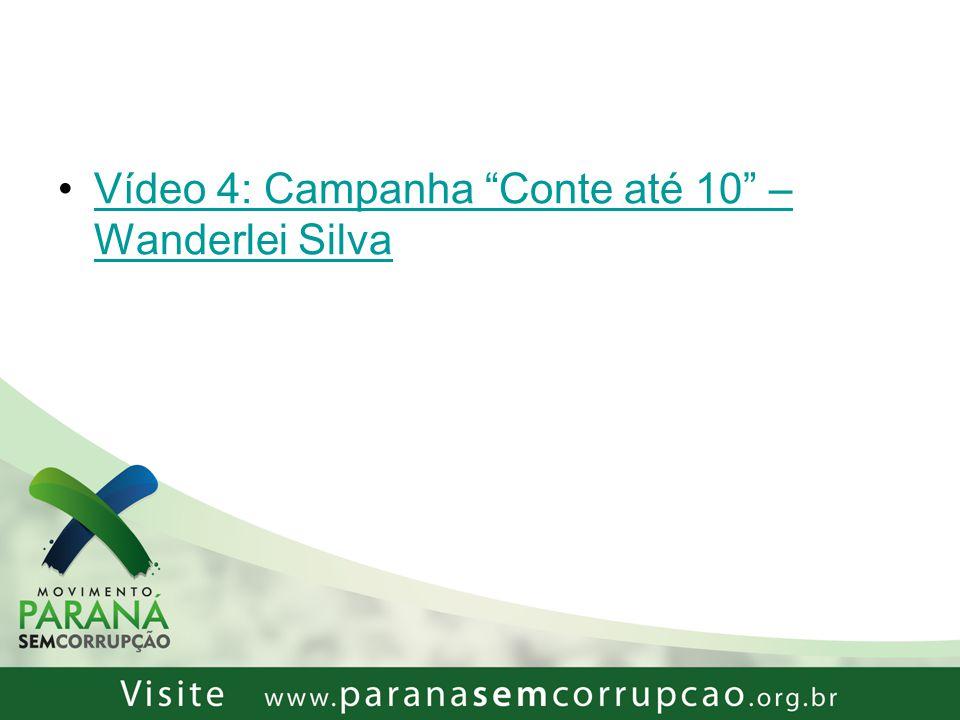 Vídeo 4: Campanha Conte até 10 – Wanderlei Silva
