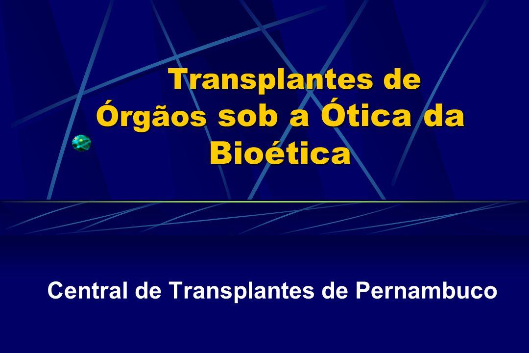 Transplantes de Órgãos sob a Ótica da Bioética