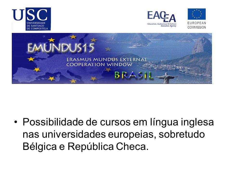 Possibilidade de cursos em língua inglesa nas universidades europeias, sobretudo Bélgica e República Checa.