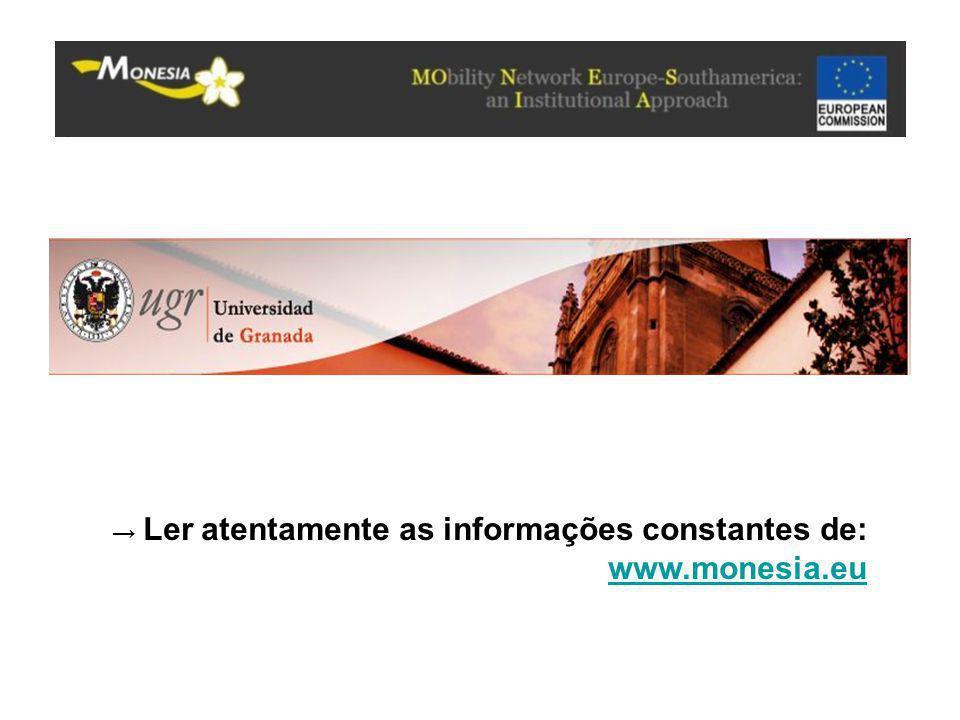 → Ler atentamente as informações constantes de: www.monesia.eu