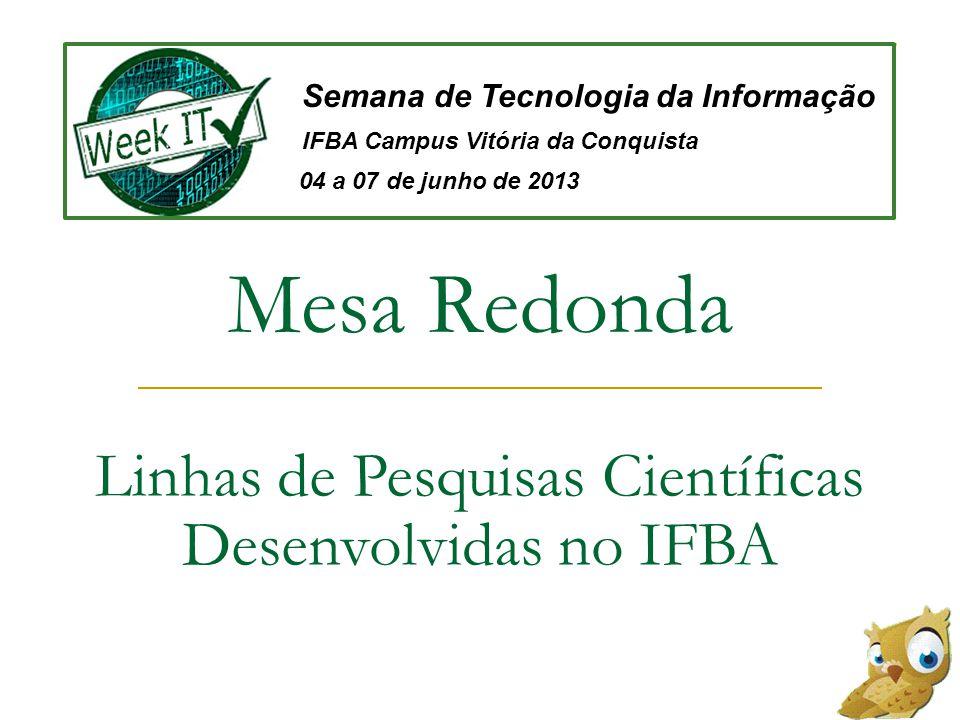 Linhas de Pesquisas Científicas Desenvolvidas no IFBA