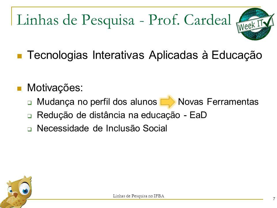 Linhas de Pesquisa - Prof. Cardeal
