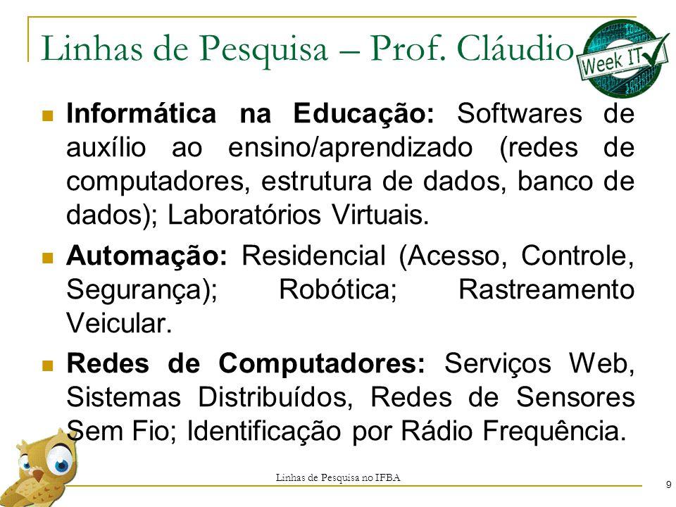 Linhas de Pesquisa – Prof. Cláudio