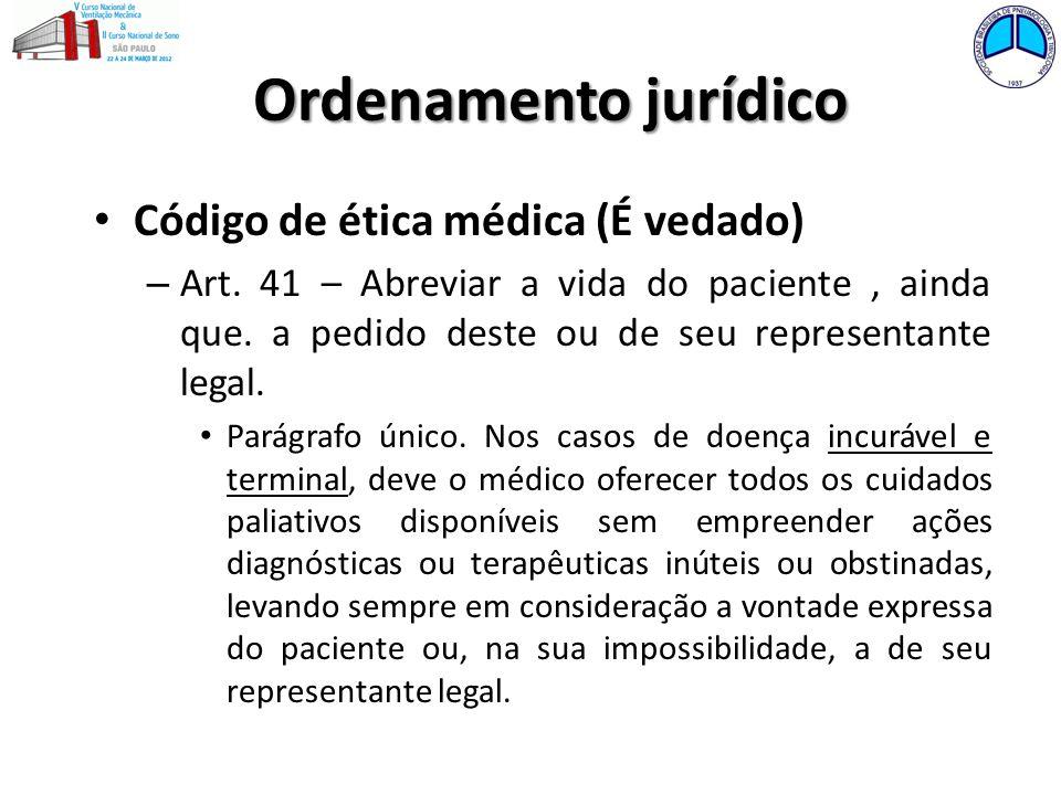 Ordenamento jurídico Código de ética médica (É vedado)