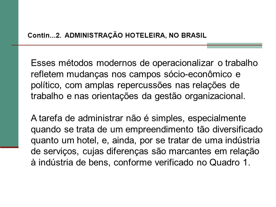 Contin...2. ADMINISTRAÇÃO HOTELEIRA, NO BRASIL
