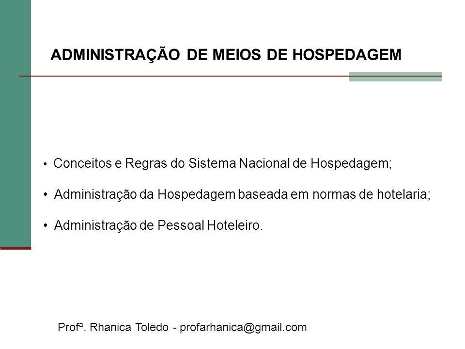 ADMINISTRAÇÃO DE MEIOS DE HOSPEDAGEM