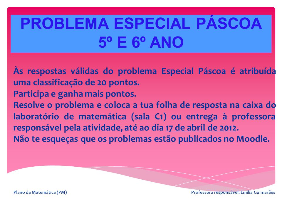 PROBLEMA ESPECIAL PÁSCOA 5º E 6º ANO
