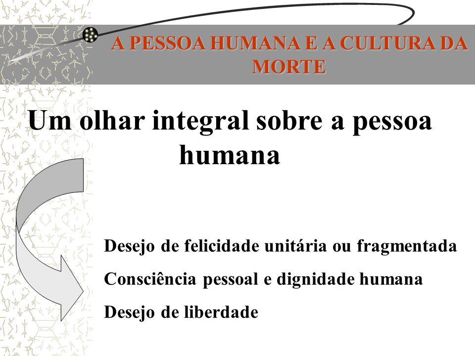 Um olhar integral sobre a pessoa humana