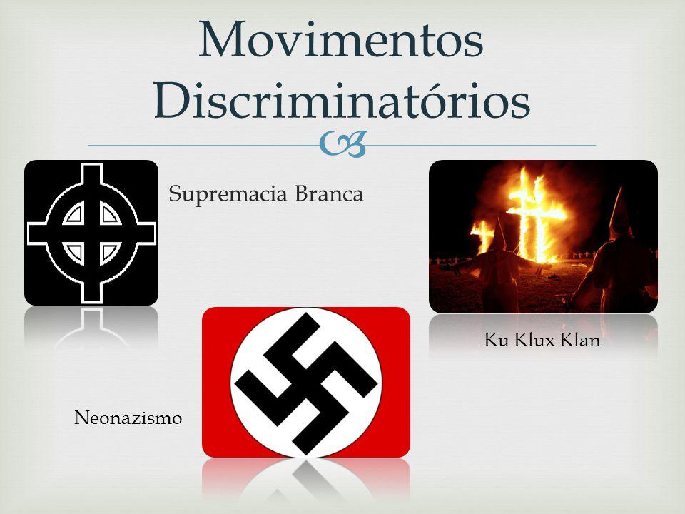 Movimentos Discriminatórios