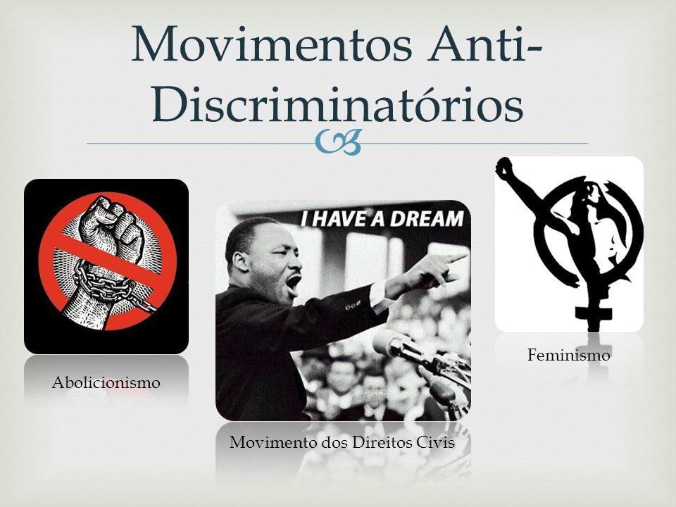 Movimentos Anti-Discriminatórios