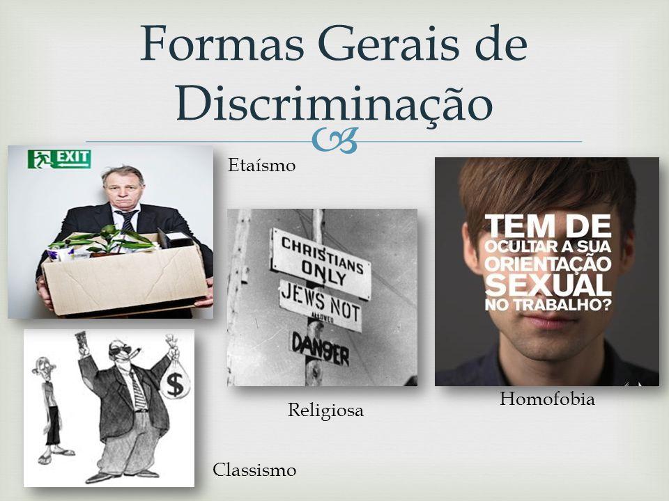 Formas Gerais de Discriminação