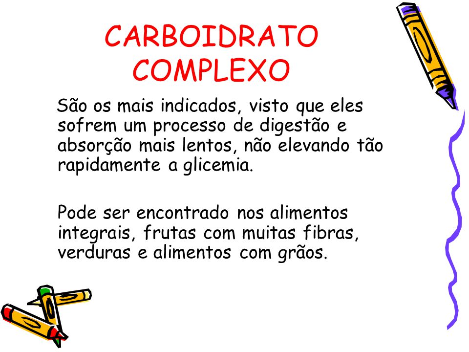 CARBOIDRATO COMPLEXO