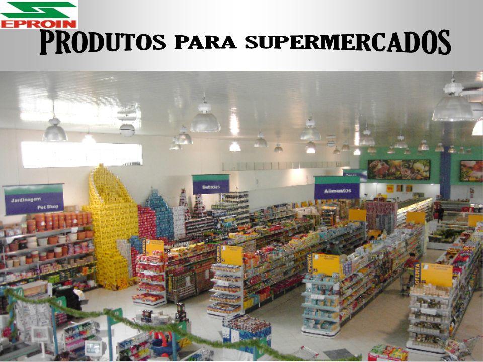 PRODUTOS PARA SUPERMERCADOS
