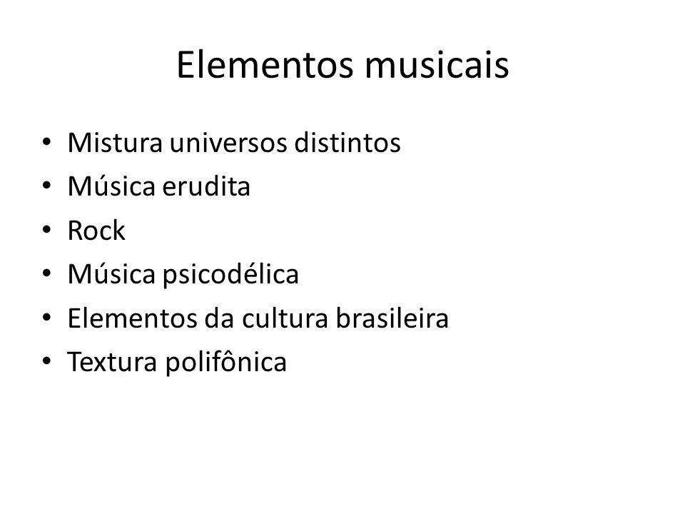 Elementos musicais Mistura universos distintos Música erudita Rock