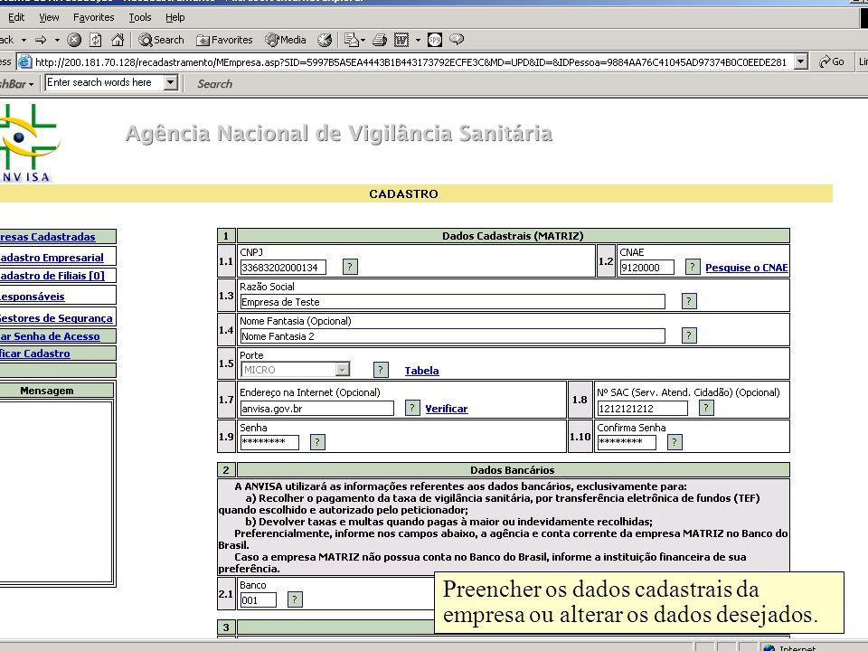 Preencher os dados cadastrais da empresa ou alterar os dados desejados.