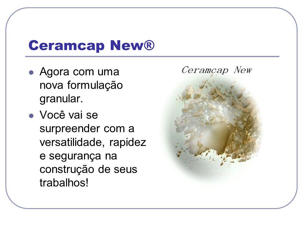 Ceramcap New® Agora com uma nova formulação granular.