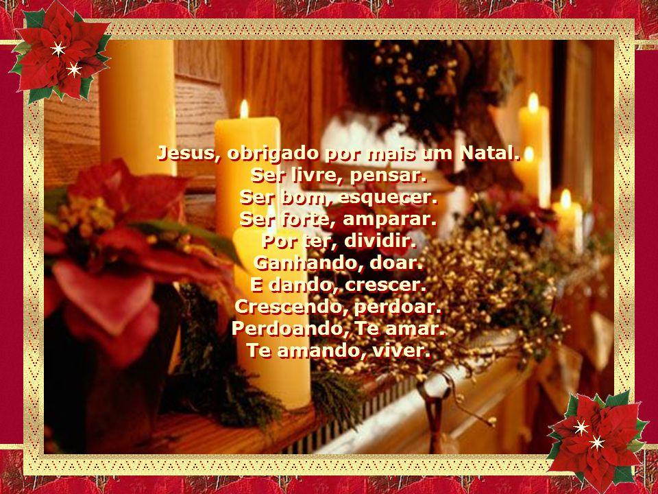 Jesus, obrigado por mais um Natal.