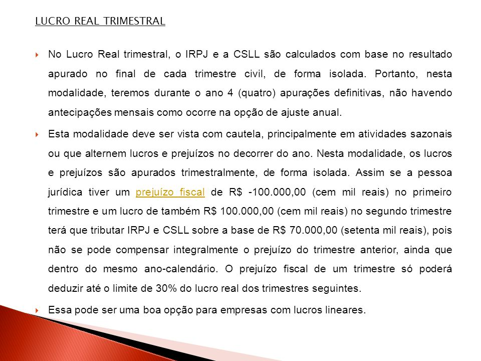 LUCRO REAL TRIMESTRAL