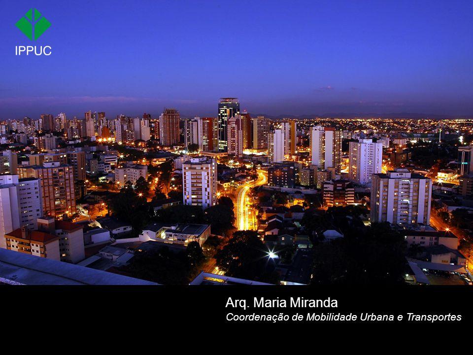 Arq. Maria Miranda Coordenação de Mobilidade Urbana e Transportes