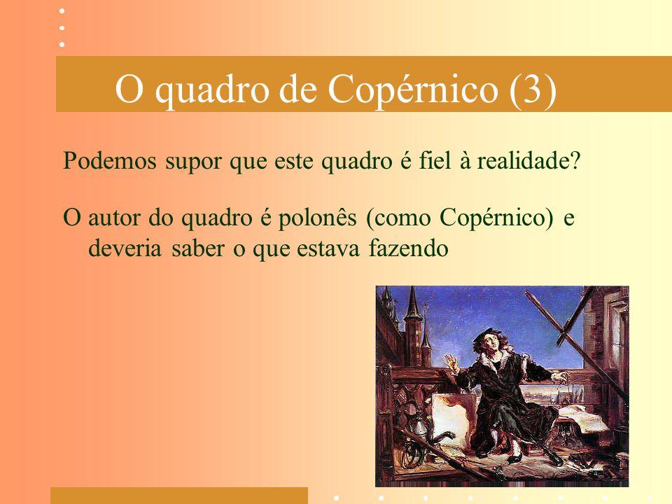 O quadro de Copérnico (3)