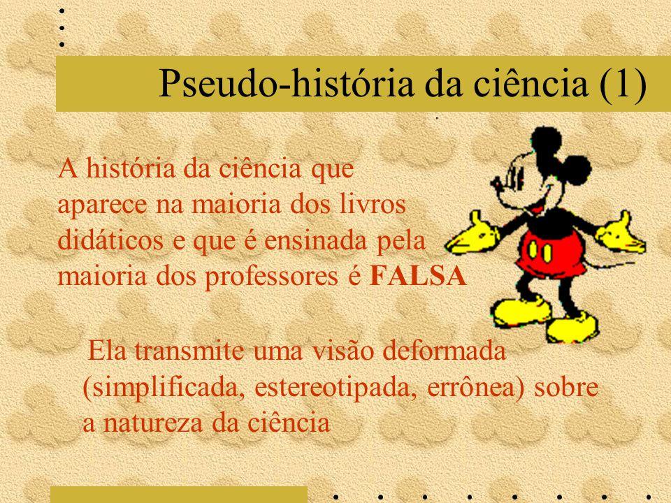 Pseudo-história da ciência (1)
