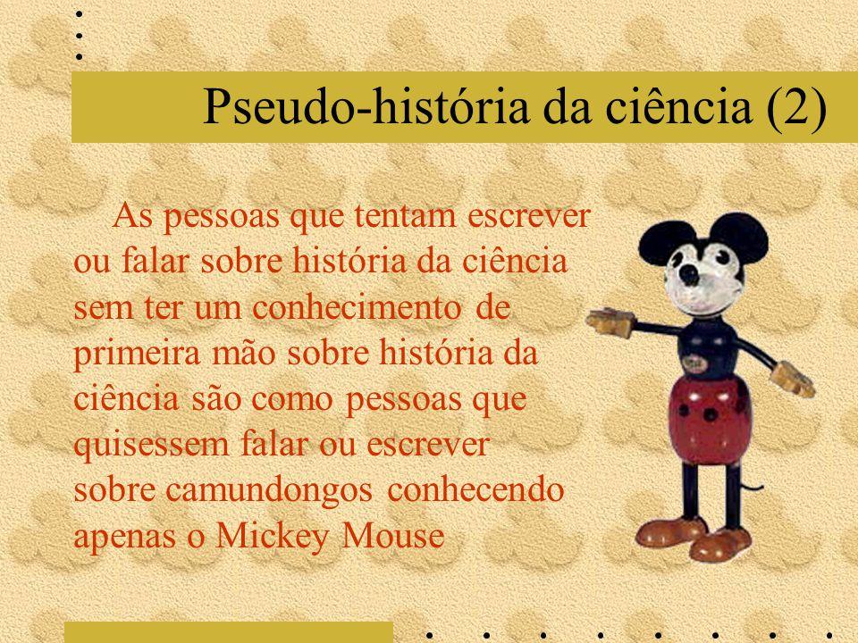 Pseudo-história da ciência (2)
